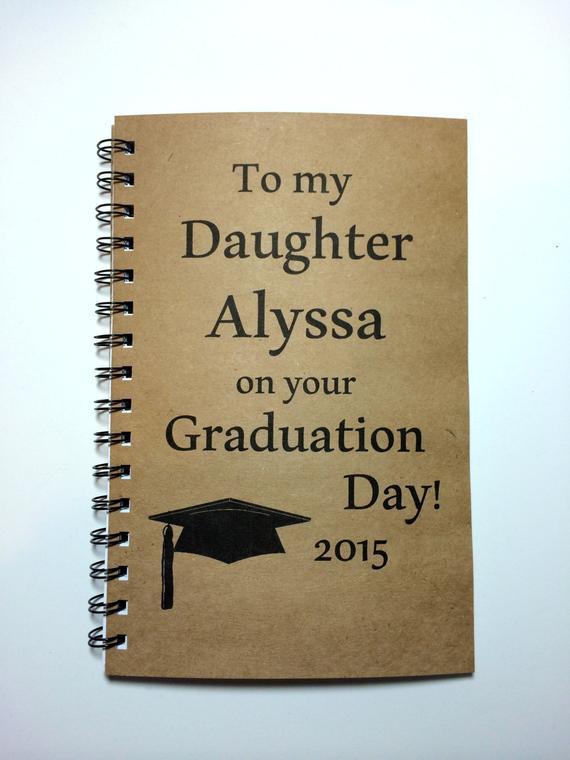Graduation Gift Ideas For Daughter  Graduation Gift Daughter Graduation Notebook To Daughter