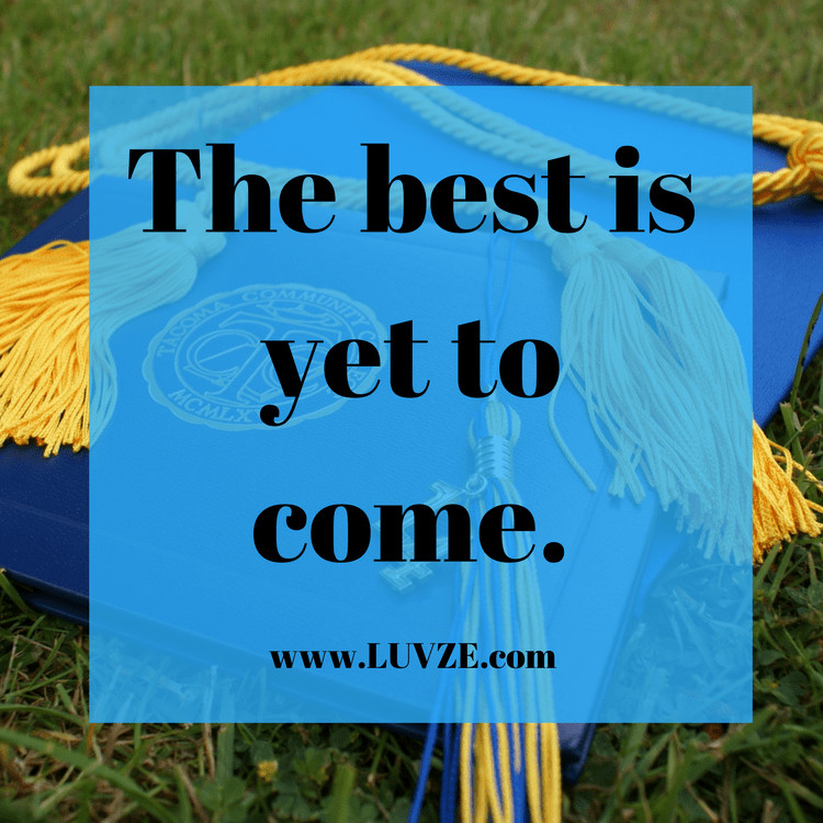 Graduation Quotes  120 Graduation Quotes Wishes Sayings & Messages