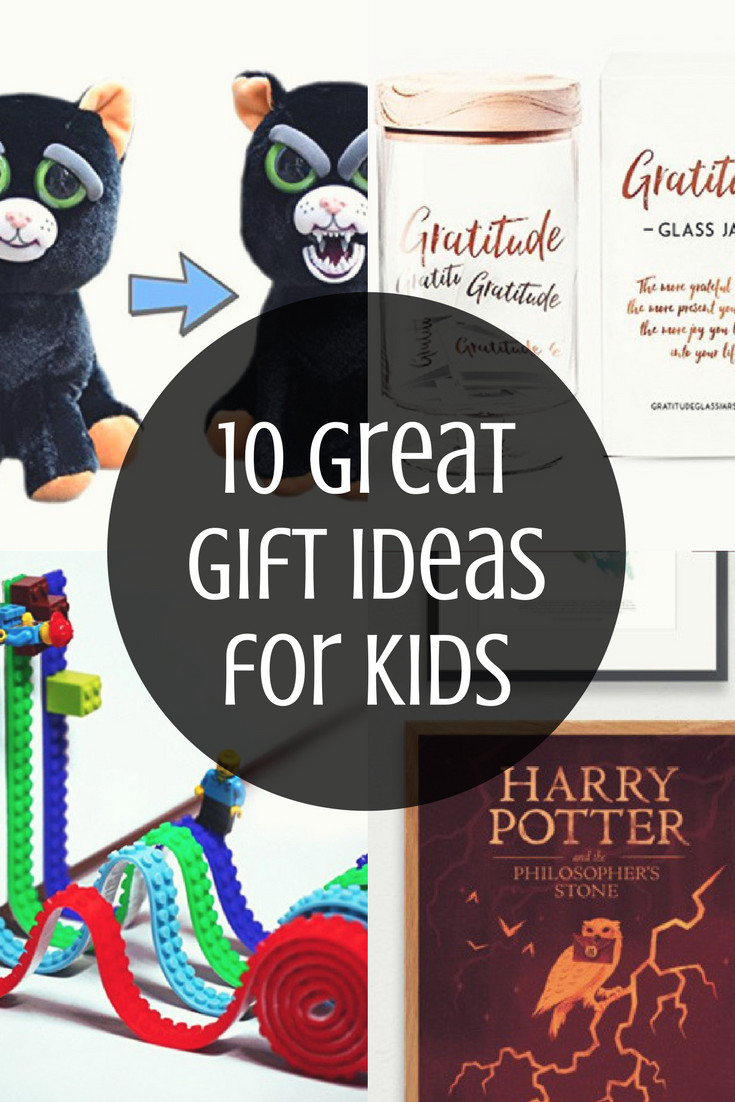 Great Gift Ideas For Kids  10 Great Gift Ideas for Kids of All Ages – The Beckham Project
