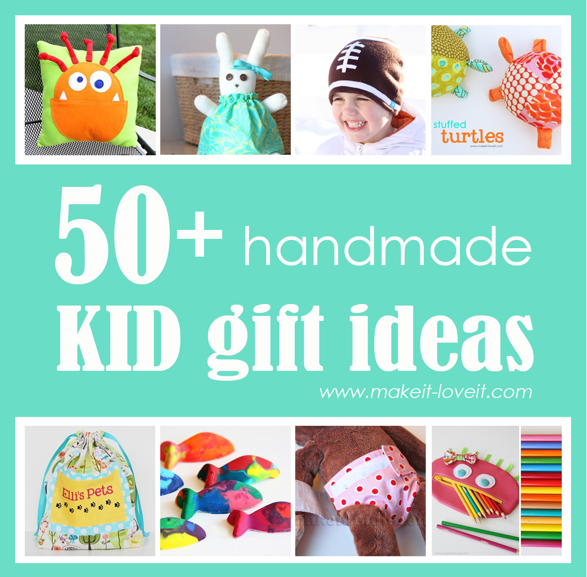 Great Gift Ideas For Kids  50 Great Homemade Kid Gift Ideas