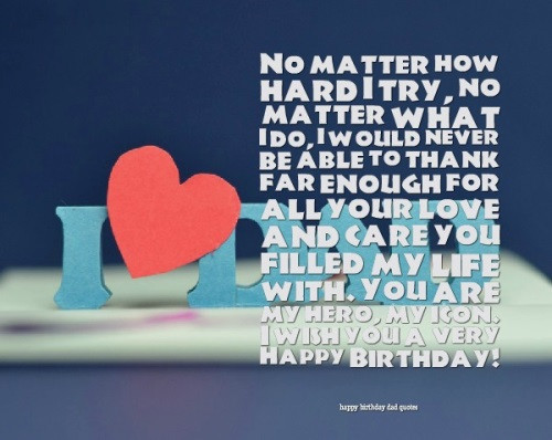 Happy Birthday Daddy Quotes  40 Happy Birthday Dad Quotes and Wishes