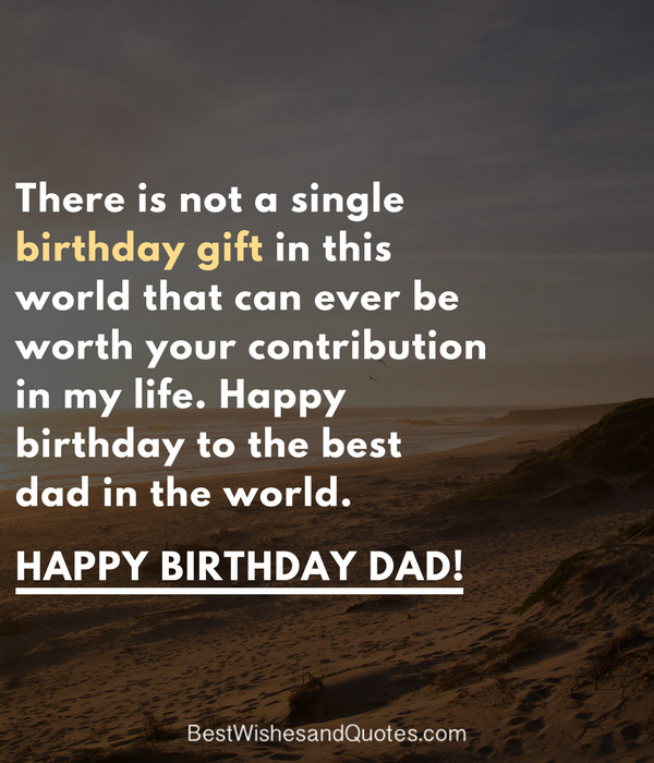 Happy Birthday Daddy Quotes  Happy Birthday Dad 40 Quotes to Wish Your Dad the Best