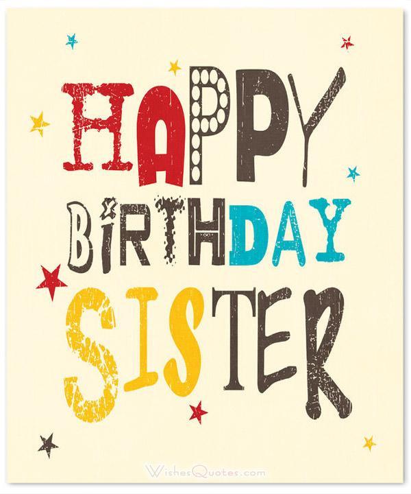 Happy Birthday Quotes For Sister  Happy Birthday Sister 60 Cute Birthday Wishes for Sister