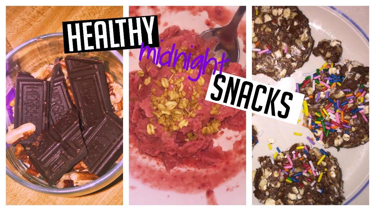 Healthy Midnight Snacks  HEALTHY MIDNIGHT SNACKS