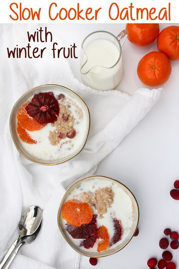 Heart Healthy Winter Recipes  Slow Cooker Oatmeal with Winter Fruit Recipe