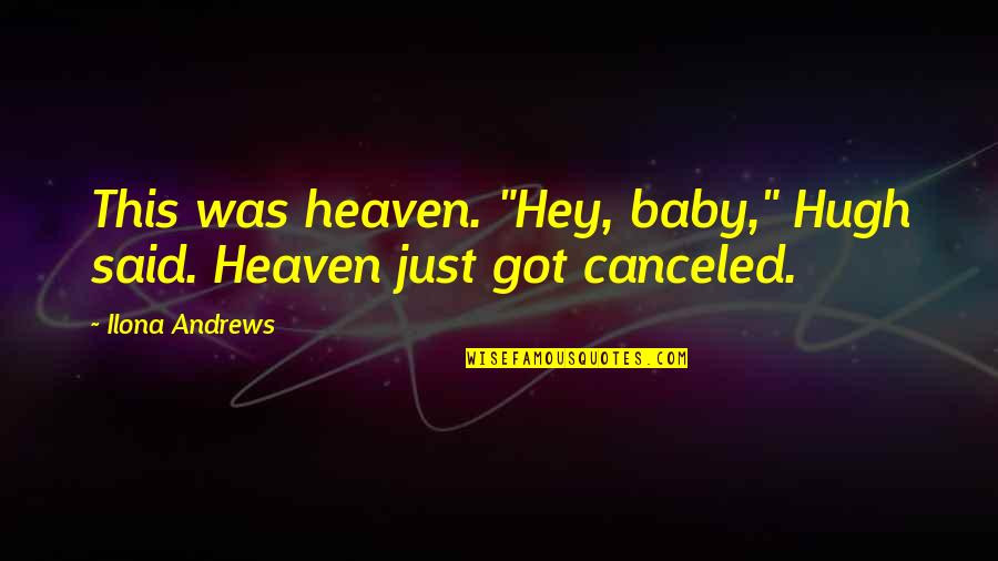 Hey Baby Quotes  Hey Baby Quotes top 28 famous quotes about Hey Baby