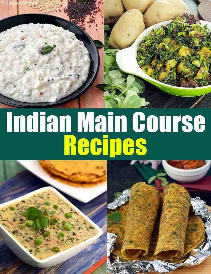 Indian Main Dishes  Main Course Recipes Indian Veg Course recipe Main Dish