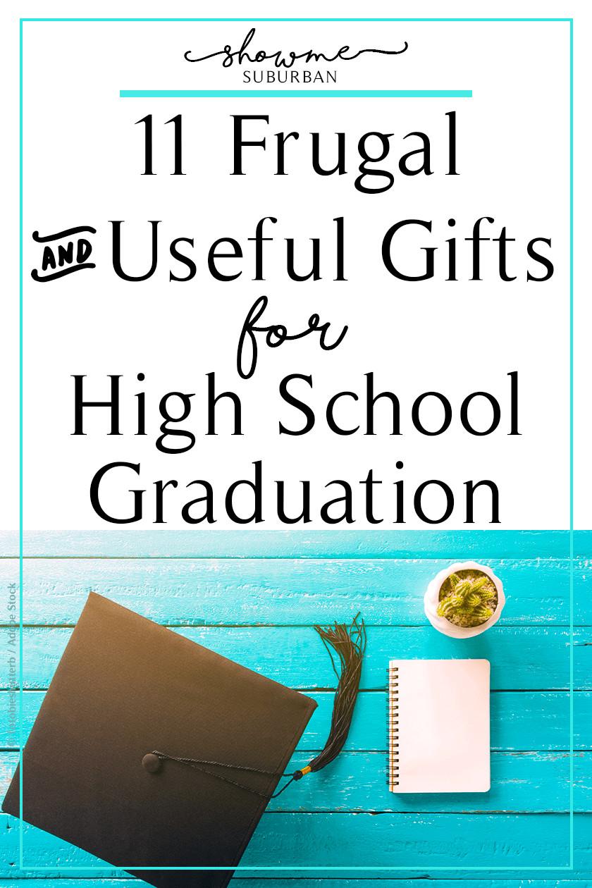 Inexpensive Graduation Gift Ideas  11 Practical and Inexpensive High School Graduation Gifts