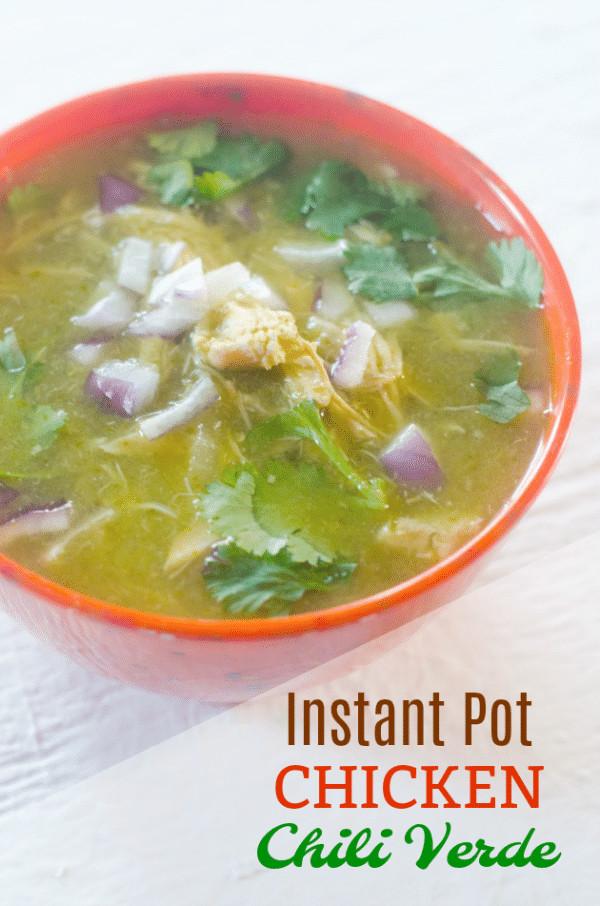 Instant Pot Chicken Chili Verde  Instant Pot White Chicken Chili Verde Thrifty Jinxy