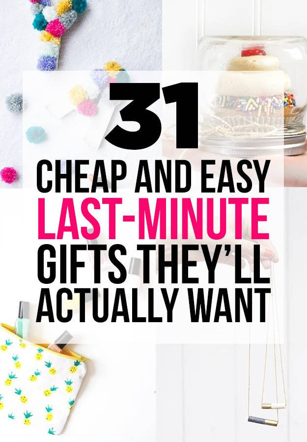 Last Minute Birthday Gifts For Mom  31 Cheap And Easy Last Minute DIY Gifts They ll Actually Want