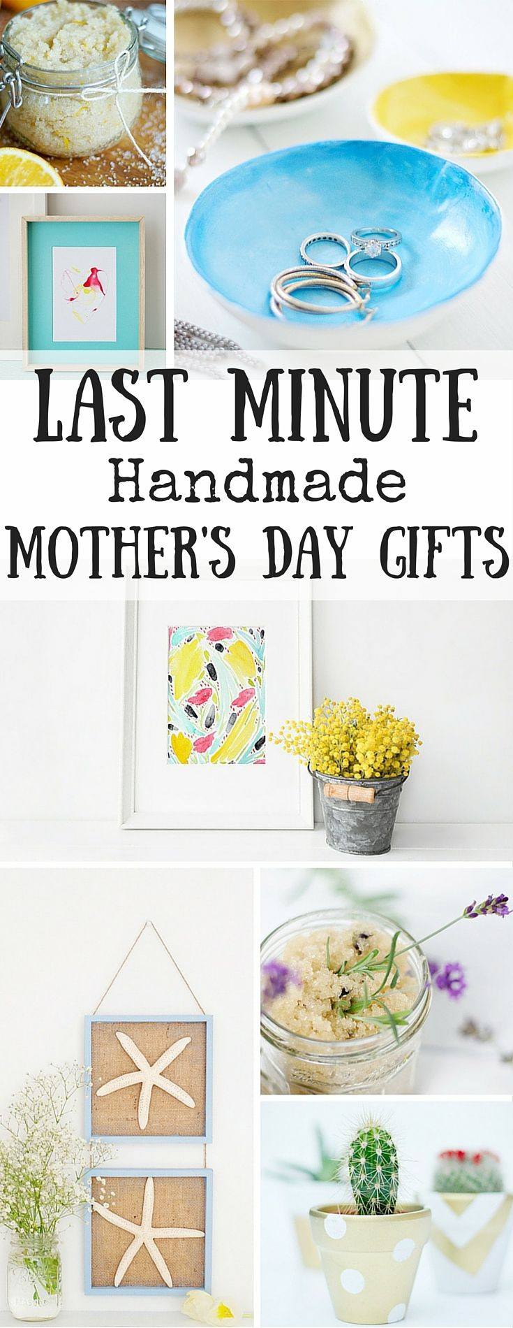 Last Minute Birthday Gifts For Mom  Last Minute Handmade Mothers Day Gifts