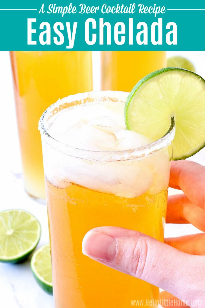 Mexican Beer Cocktails  Easy Chelada Recipe A Mexican Beer Cocktail