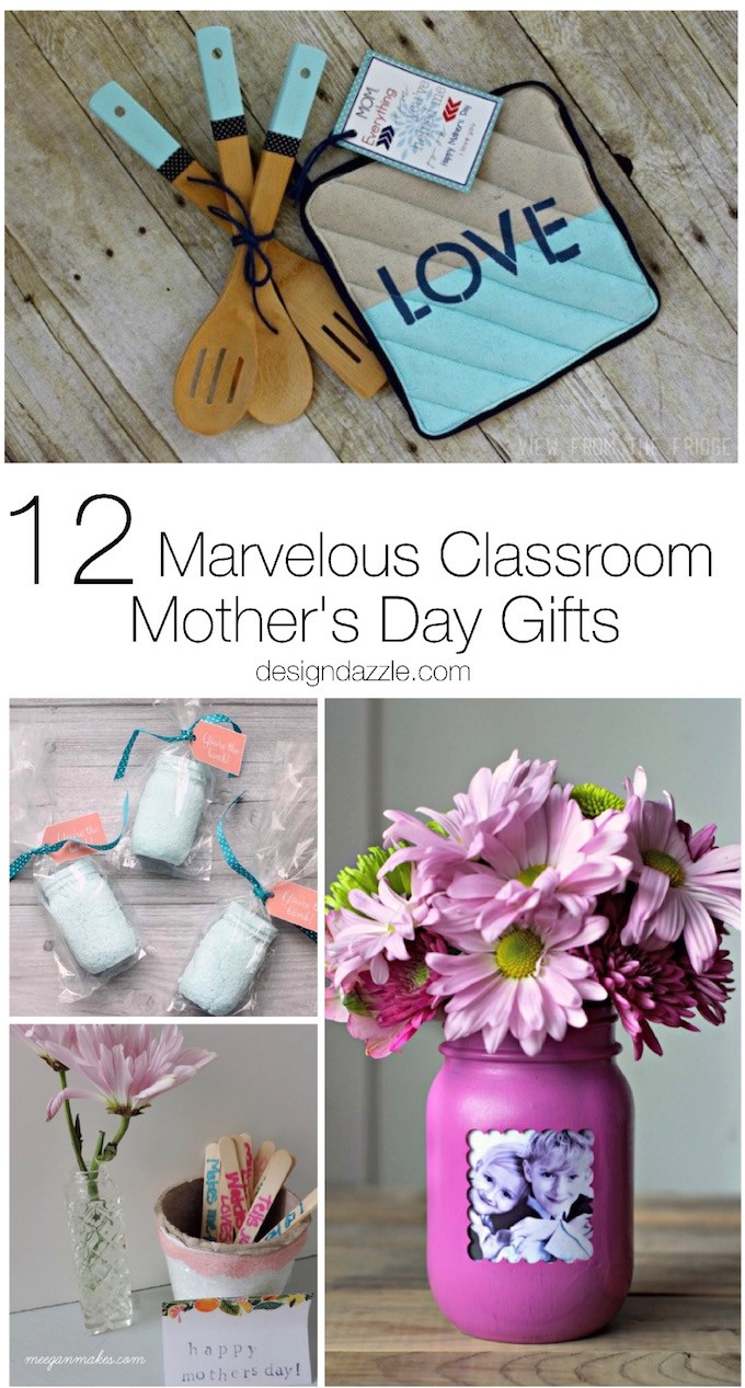 Mother Day Homemade Gift Ideas  12 Marvelous Classroom Mother s Day Gifts Design Dazzle