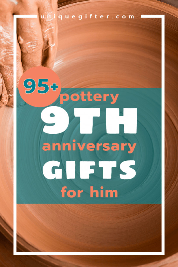 Ninth Anniversary Gift Ideas  Pottery 9th Anniversary Gifts for Him