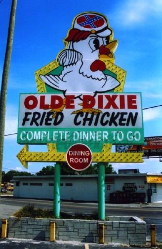 Olde Dixie Fried Chicken  Jeffrey Howard graphy Olde Dixie Fried Chicken Sign