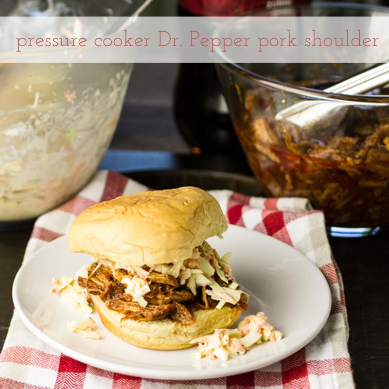 Pork Shoulder In Pressure Cooker  Pressure Cooker Pork Shoulder & Dr Pepper BBQ Sauce