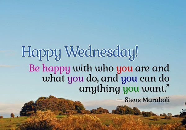 Positive Wednesday Quotes  121 Wonderful Happy Wednesday Quotes To Ener ic You
