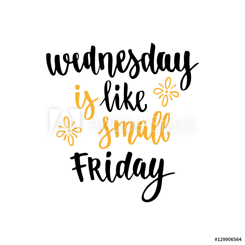 Positive Wednesday Quotes  Wednesday Motivation Quotes