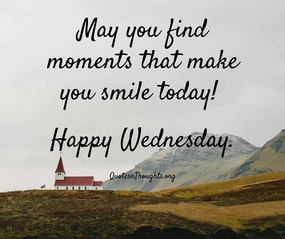 Positive Wednesday Quotes  28 Wednesday Quotes