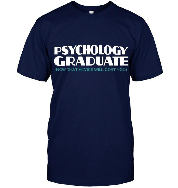 Psychology Graduation Gift Ideas  Psychology Graduation Gift Funny T Shirt PhD PsyD Psych