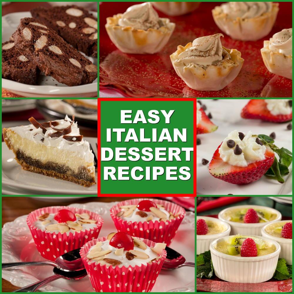 Quick Italian Recipes  10 Easy Italian Desserts