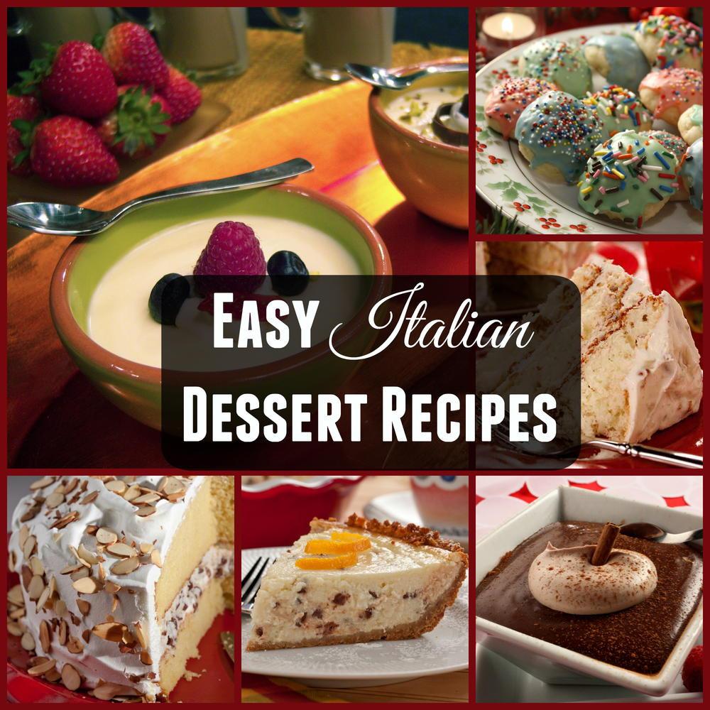 Quick Italian Recipes  Italian Dessert Recipes