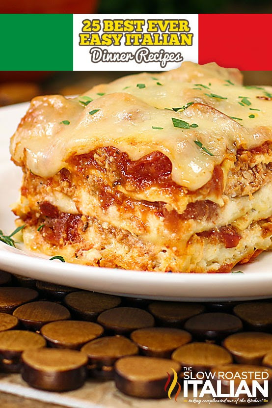 Quick Italian Recipes  25 Best Ever Easy Italian Dinner Recipes