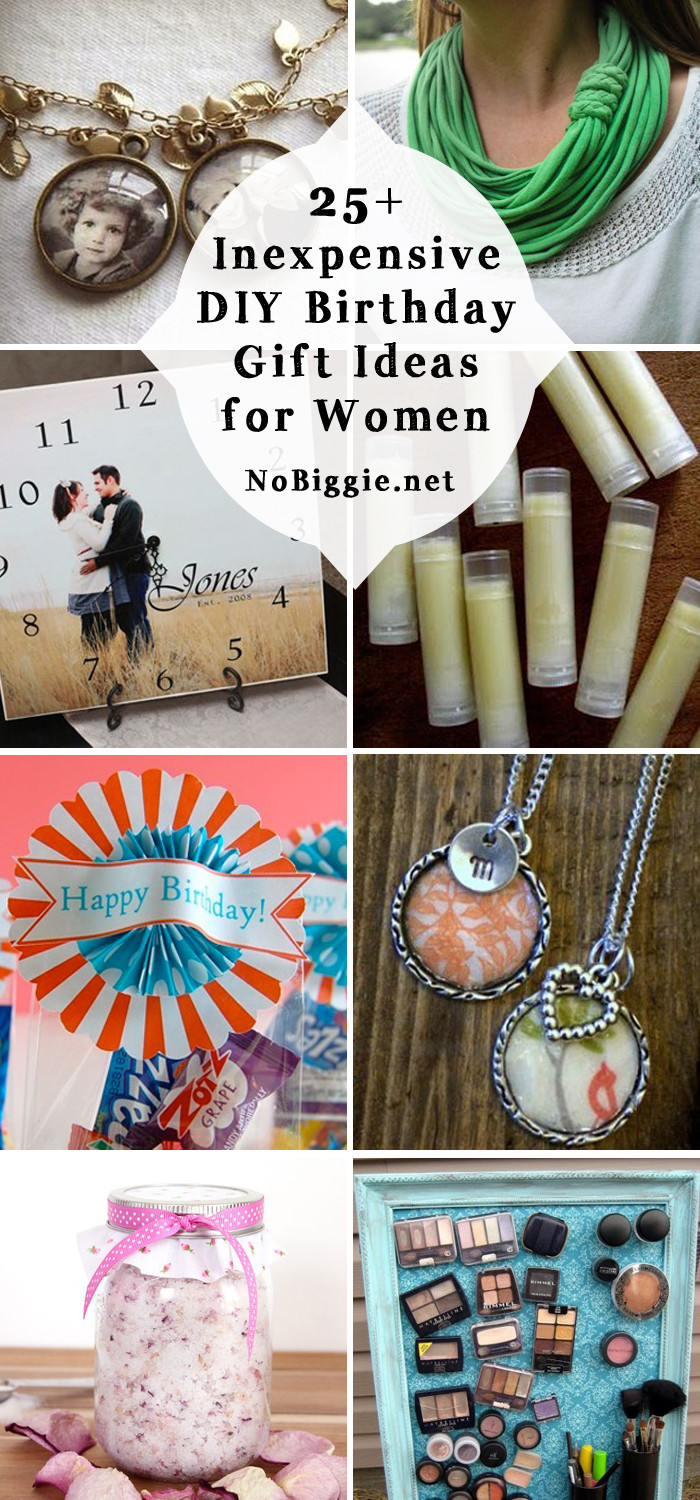 Small Gift Ideas For Girls  25 Inexpensive DIY Birthday Gift Ideas for Women