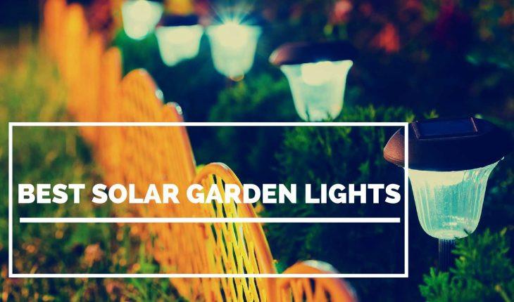 Solar Landscape Lighting Reviews  Best Solar Garden Lights Reviews UK 2018