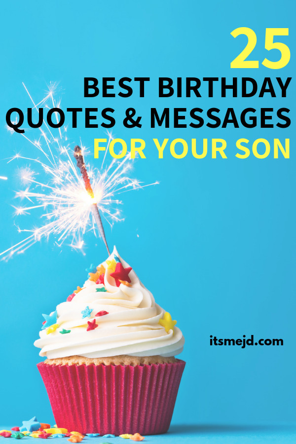Son Birthday Quote  25 Best Happy Birthday Wishes Quotes & Messages For Your