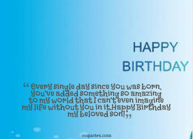 Son Birthday Quote  The day you were born was a day to celebrate We love you