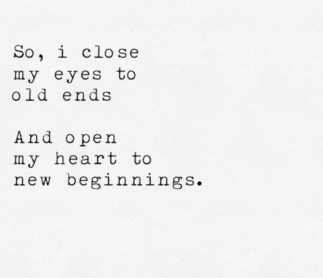 Starting A New Relationship Quotes  Hello 2018 hello new beginnings healing inspiration