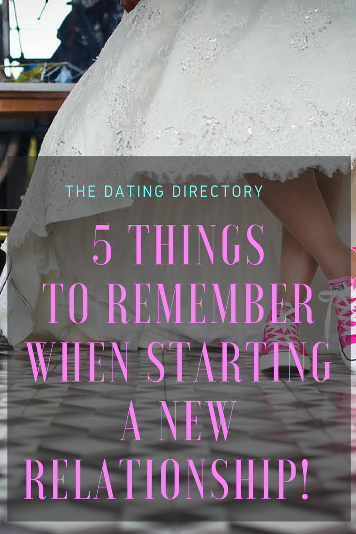 Starting A New Relationship Quotes  5 things to remember when starting a new relationship