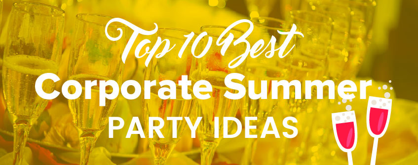 Summer Company Party Ideas  10 Corporate Summer Party Ideas