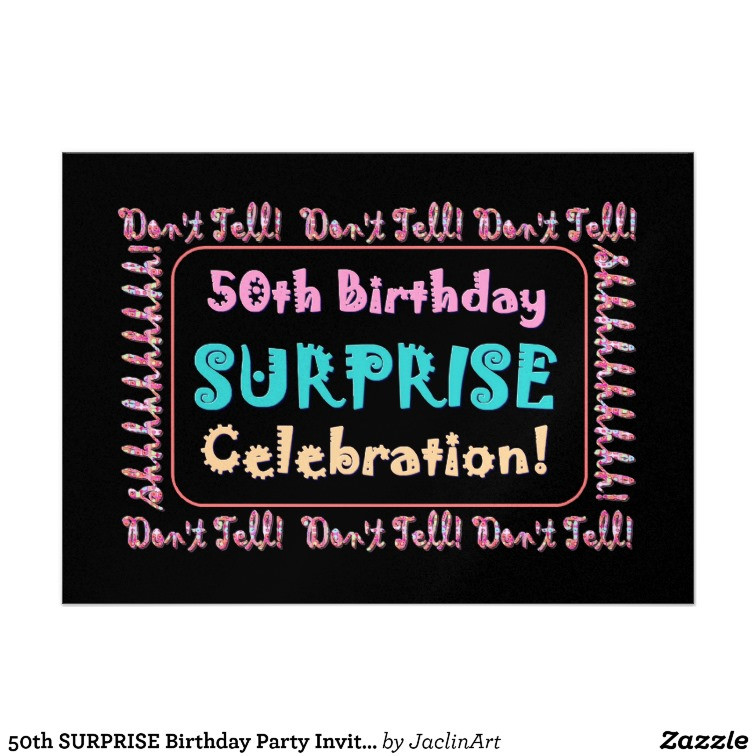 Surprise 50Th Birthday Party Ideas  50th Birthday Surprise Party Invitations