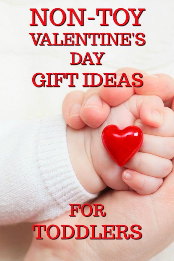 Toddler Valentines Day Gift Ideas  20 Non Toy Valentine s Day Gift Ideas for Toddlers