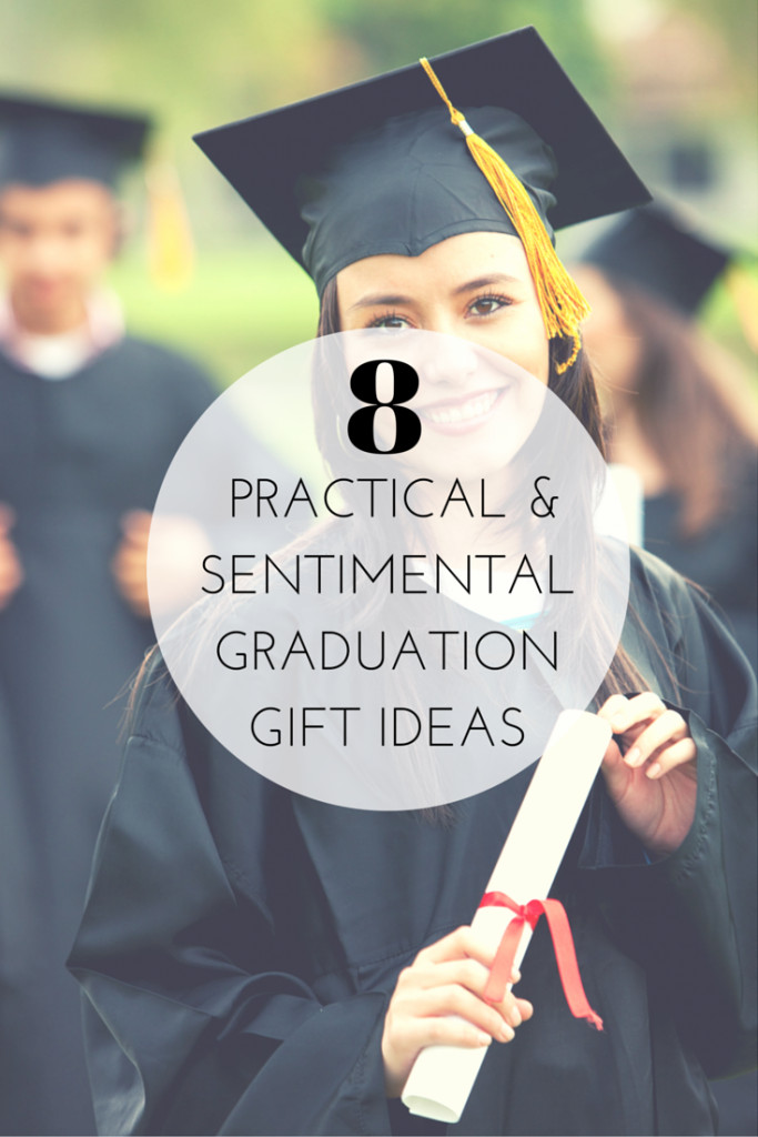 Top Graduation Gift Ideas For Senior Graduates  8 Practical and Sentimental Graduation Gift Ideas The