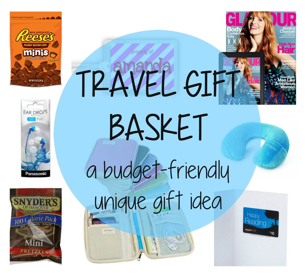 Travel Gift Basket Ideas  Travel Gift Basket bud friendly t ideas for the