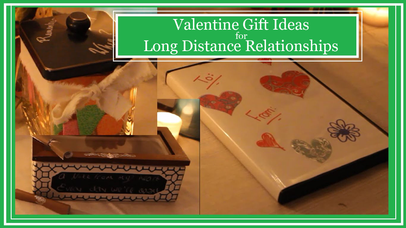 Valentine Gift Ideas For Long Distance Relationships  Valentine Gift Ideas for Long Distance Relationships