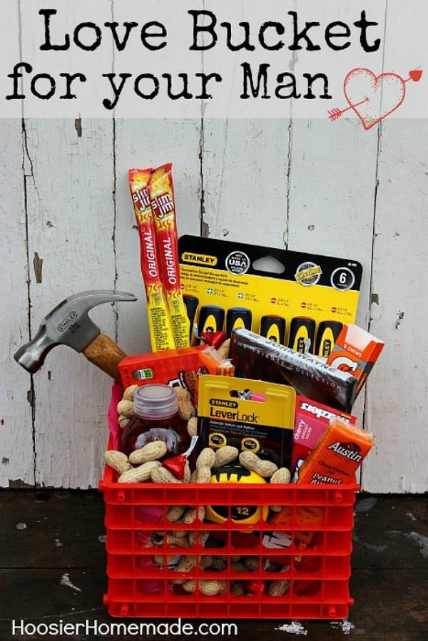 Valentine Gift Ideas For Men  Valentine s Day Love Bucket for your Man Hoosier Homemade