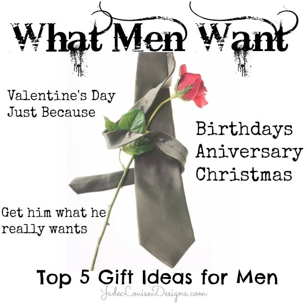 Valentines Gift For Guys Ideas  What Men Want Top 5 Gift Ideas for Him Get him what he