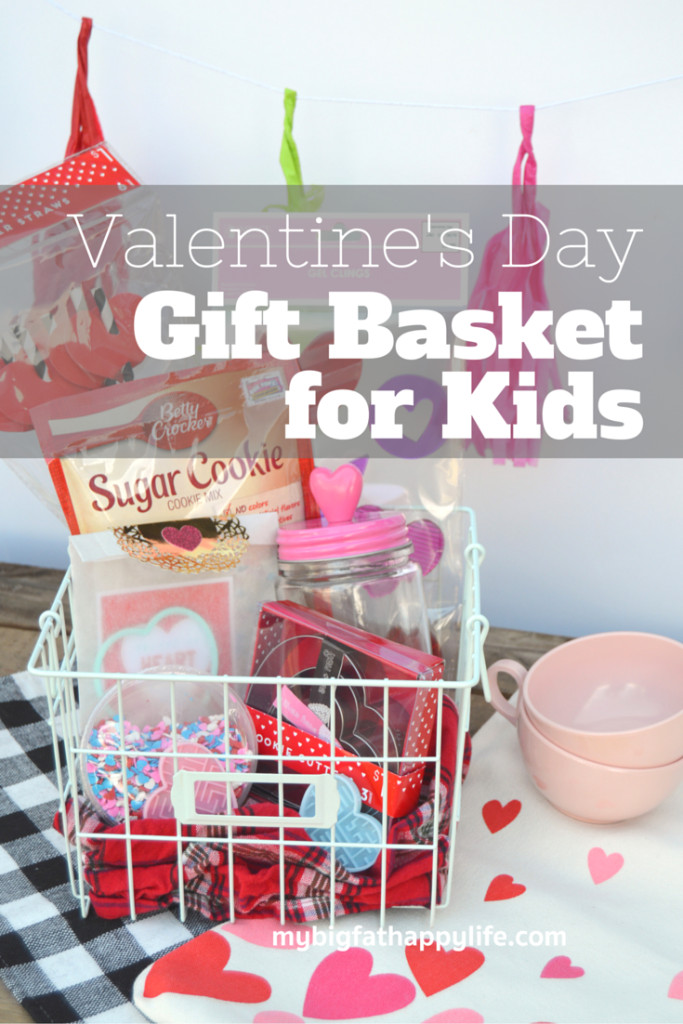 Valentines Gift Ideas For Toddlers  Valentine s Day Gift Basket for Kids My Big Fat Happy Life