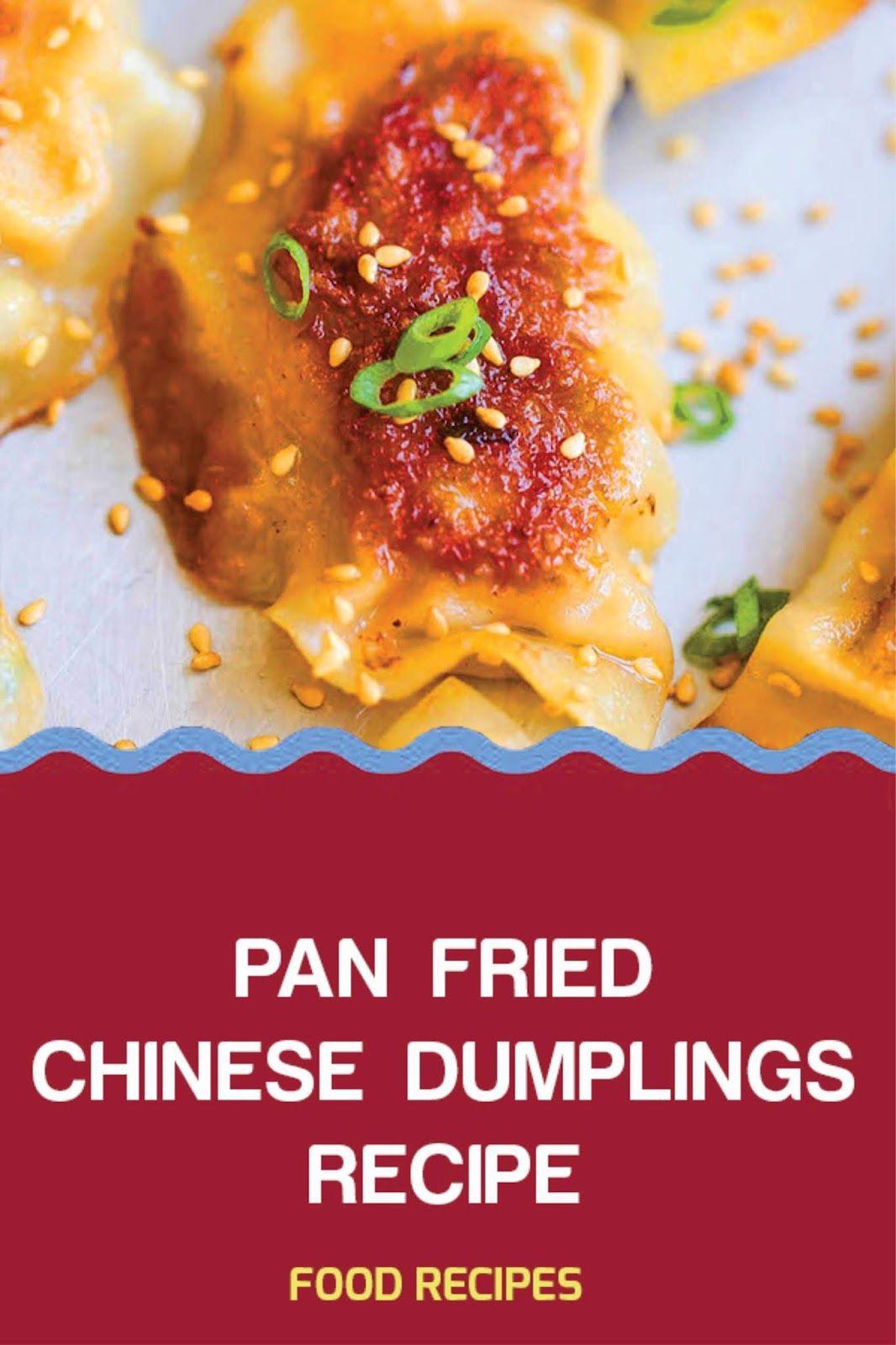 Vegetarian Chinese Dumplings Recipe  PAN FRIED CHINESE DUMPLINGS RECIPE in 2020 With images