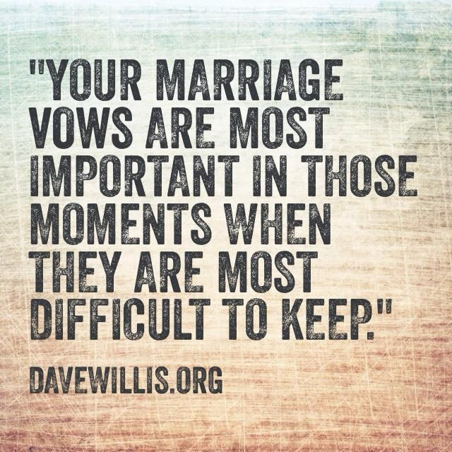 Wedding Vow Quotes  Love Quotes Dave Willis DaveWillis marriage vows vow