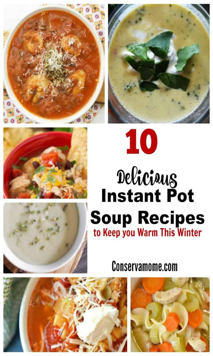 Winter Instant Pot Recipes  ConservaMom 10 Delicious Instant Pot Soup Recipes to